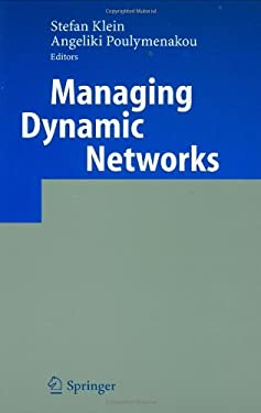 Managing Dynamic Networks: Organizational Perspectives of Technology Enabled Inter-Firm Collaboration 9783540253679