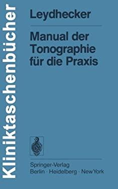 Manual Der Tonographie F R Die Praxis 9783540080930