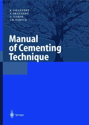 Manual of Cementing Technique: 9783540654377