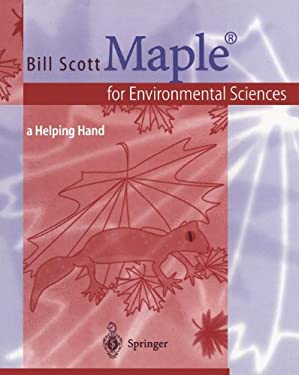 Maple for Environmental Sciences: A Helping Hand 9783540658269