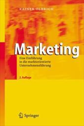 Marketing: Eine Einf Hrung in Die Marktorientierte Unternehmensf Hrung