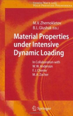 Material Properties Under Intensive Dynamic Loading 9783540368441