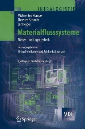 Materialflusssysteme: F Rder- Und Lagertechnik 9783540732358
