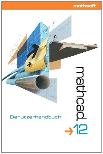 MathCAD 12: Benutzerhandbuch