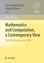 Mathematics and Computation, a Contemporary View: The Abel Symposium 2006