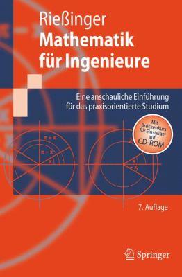 Mathematik Fur Ingenieure: Eine Anschauliche Einfuhrung Fur Das Praxisorientierte Studium 9783540892052