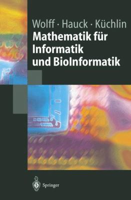 Mathematik F R Informatik Und Bioinformatik 9783540205210