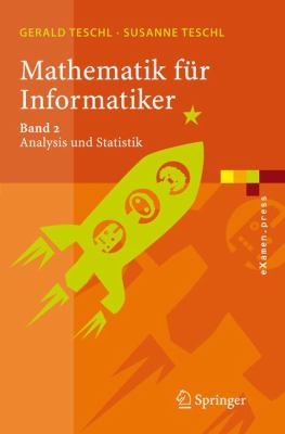 Mathematik Fr Informatiker 2: Band 2: Analysis Und Statistik 9783540280644