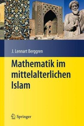 Mathematik Im Mittelalterlichen Islam 9783540766872