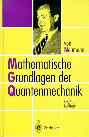 Mathematische Grundlagen Der Quantenmechanik 9783540592075