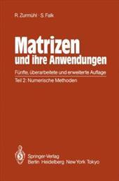 Matrizen Und Ihre Anwendungen F R Angewandte Mathematiker, Physiker Und Ingenieure: Teil 2: Numerische Methoden