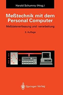 Me Technik Mit Dem Personal Computer: Me Datenerfassung Und -Verarbeitung 9783540560883