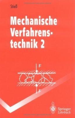 Mechanische Verfahrenstechnik: Band 2 9783540558521