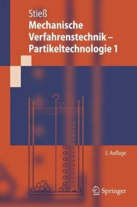 Mechanische Verfahrenstechnik - Partikeltechnologie 1 9783540325512
