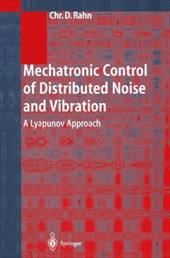 Mechatronic Control of Distributed Noise and Vibration: A Lyapunov Approach 7957741