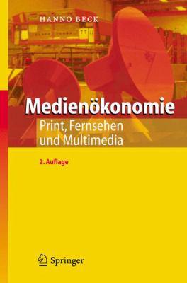 Medien Konomie: Print, Fernsehen Und Multimedia 9783540249849