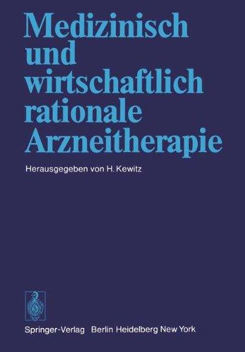 Medizinisch Und Wirtschaftlich Rationale Arzneitherapie 9783540086192