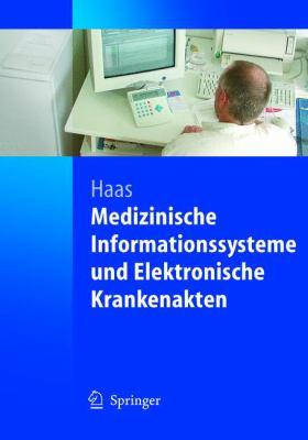 Medizinische Informationssysteme Und Elektronische Krankenakten 9783540204251