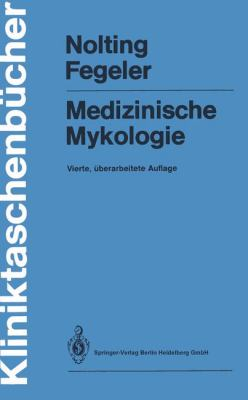 Medizinische Mykologie 9783540548300