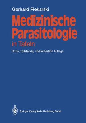 Medizinische Parasitologie: In Tafeln 9783540159353
