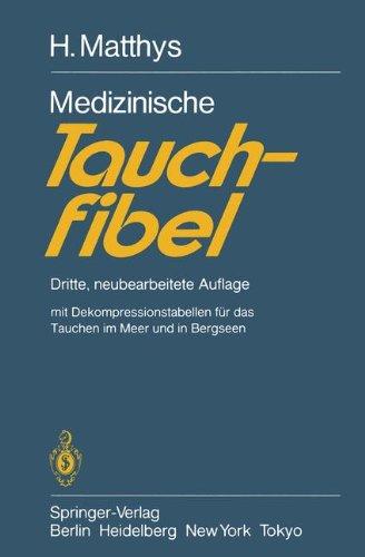 Medizinische Tauchfibel: Dritte, Neubearbeitete Auflage 9783540123781