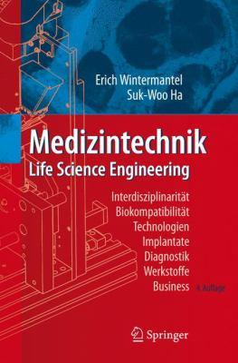 Medizintechnik: Life Science Engineering 9783540749240