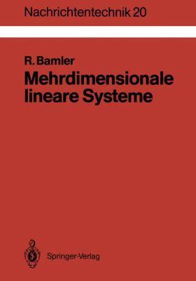 Mehrdimensionale Lineare Systeme: Fourier-Transformation Und ?-Funktionen 9783540510697