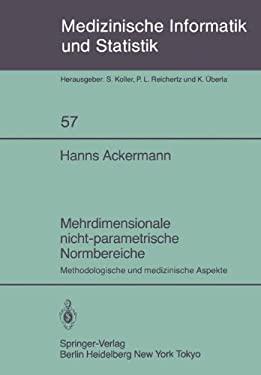 Mehrdimensionale Nicht-Parametrische Normbereiche: Methodologische Und Medizinische Aspekte 9783540152149