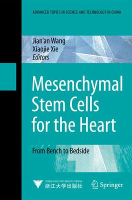 Mesenchymal Stem Cells for the Heart: From Bench to Bedside 9783540881490