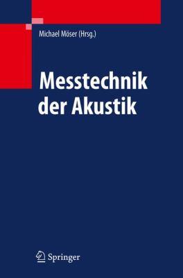 Messtechnik der Akustik 9783540680864