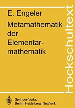 Metamathematik Der Elementarmathematik 9783540121510