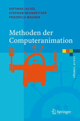 Methoden Der Computeranimation 9783540261148