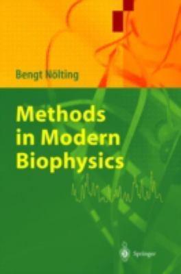 Methods in Modern Biophysics Methods in Modern Biophysics 9783540012979