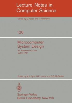 Microcomputer System Design: An Advanced Course 9783540111726