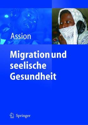 Migration Und Seelische Gesundheit 9783540202189