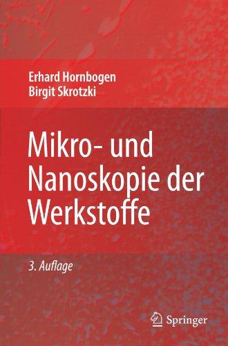 Mikro- Und Nanoskopie Der Werkstoffe 9783540899457