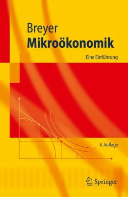 Mikro Konomik: Eine Einf Hrung 9783540851196