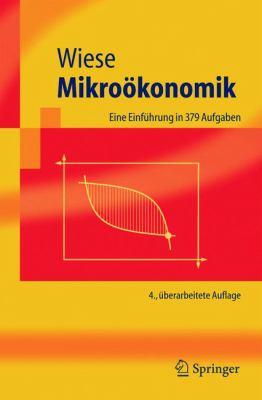 Mikroakonomik: Eine Einfa1/4hrung 9783540242031