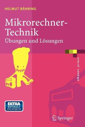 Mikrorechner-Technik: Bungen Und L Sungen 9783540209423
