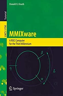 Mmixware: A RISC Computer for the Third Millennium 9783540669388