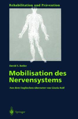 Mobilisation Des Nervensystems 9783540574965