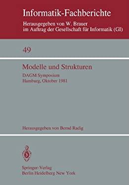 Modelle Und Strukturen: Dagm Symposium Hamburg, 6. 8. Oktober 1981 9783540108764