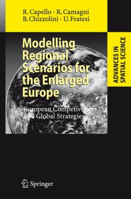 Modelling Regional Scenarios for the Enlarged Europe: European Competitiveness and Global Strategies 9783540747369