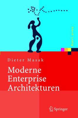 Moderne Enterprise Architekturen 9783540229469