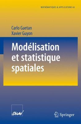 Mod Lisation Et Statistique Spatiales 9783540792253