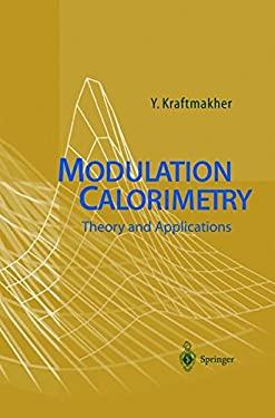 Modulation Calorimetry: Theory and Applications 9783540210825