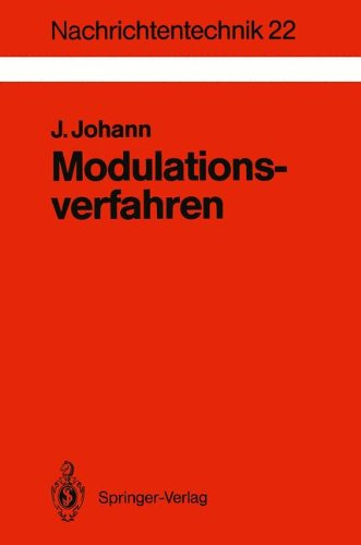Modulationsverfahren: Grundlagen Analoger Und Digitaler Bertragungssysteme 9783540557692