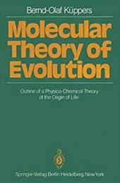 Molecular Theory of Evolution: Outline of a Physico-Chemical Theory of the Origin of Life 13151421