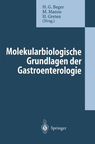 Molekularbiologische Grundlagen Der Gastroenterologie 9783540593256
