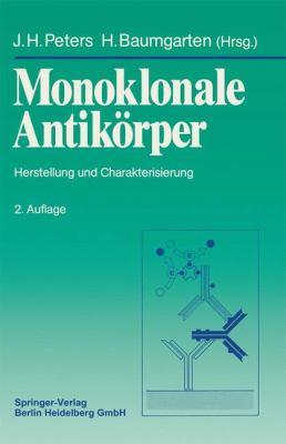 Monoklonale Antikarper: Herstellung Und Charakterisierung 9783540508441